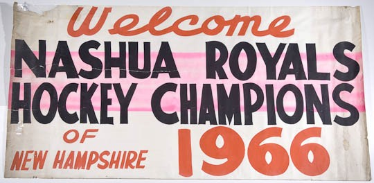 Banner Welcome Nashua Royals Champs 1966